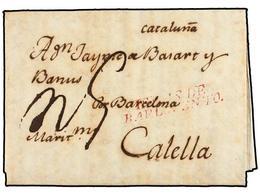 COLOMBIA. 1803 (1 Julio). CARTAGENA DE INDIAS A CALELLA (Barcelona). Marca ISLAS DE/BARLOVENTO En Color Carmín, Estampad - Unclassified