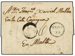 GIBRALTAR. 1827. CHICLANA (Cádiz, Spain) To MALTA. Entire Letter Sent Via The British Consulate At Cadiz. B.C./CADIZ Mar - Unclassified