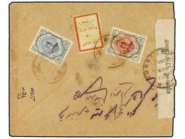 IRAN. Sc.486, 489. 1919. TAURIS To TEHERAN. 6 Ch., 12 Ch. And FAMINE RELIEF STAMP Of 1 Ch. Censor Sealing Label Tied Eac - Unclassified