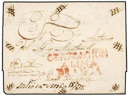 PERU. 1811 (18 Marzo). LIMA (Perú) A SANTIAGO DE CHILE. Envuelta De Carta Certificada. Marca CERTIFICACION/A LIMA/FRANCA - Unclassified