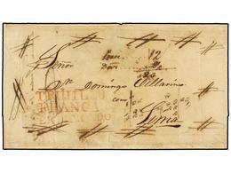 PERU. 1829. TRUJILLO A LIMA. Envuelta. Marca TRUJILLO/FRANCA/CERTIFICADO En Rojo, Aspas En Las Esquinas Y Tarifa Manuscr - Unclassified