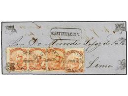 PERU. Sc.17 (4). 1875. HUANCAVELICA A LIMA. 10 Cts. Rojo (4), Mat. FECHADOR, Marca CERTIFICACION , Al Dorso 'recibí'  Ma - Unclassified