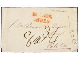 URUGUAY. 1841. MONTEVIDEO A CALELLA (Barcelona). Marca BUENOS/AYRES En Rojo Estampada A La Llegada A Cádiz Y Porte De '8 - Unclassified