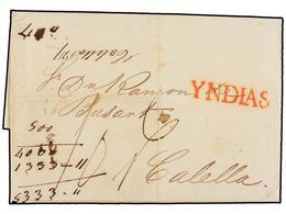 URUGUAY. 1842. MONTEVIDEO A CALELLA (Barcelona). Marca YNDIAS En Rojo, Estampada A La Llegada A Cádiz, Porte De '10 Real - Unclassified