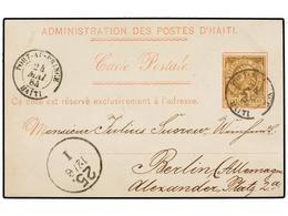 HAITI. Sc.3. 1884. PORT AU PRINCE A BERLÍN (Alemania) Tarjeta Postal Oficial Con Franqueo De 3 Cents. Castaño, Mat. PORT - Sin Clasificación