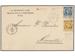 HAITI. Sc.9, 11. 1886. PORT AU PRINCE A FRANCIA. 3 Cts. Bistre Y 7 Cts. Azul, Pl. II 1ª Tirada. - Sin Clasificación