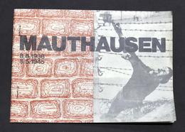 Storia - Olocausto - Lager - Mauthausen 8.8.1938-5.5.1945  - S.d. - Livres, BD, Revues