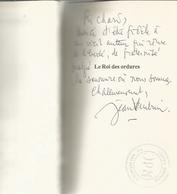 Dédicace De Jean Vautrin - Le Roi Des Ordures - Books, Magazines, Comics