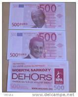 2  Billets Fictifs De 500 Euros À L'effigie De Sarkozy & De Woerth, Distribués Par Le NPA Pendant Les Manifestations, Au - Non Classificati