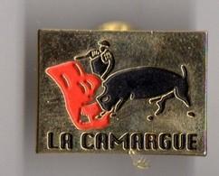 PIN'S SPORT TAUROMACHIE LA CAMARGUE - Tauromachie - Corrida