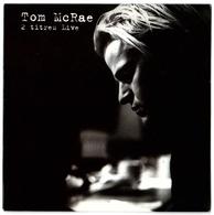 CD 2 TITRES LIVE TOM McRAE (pochette Cartonnée) DRAW DOWN THE STARS/ I AIN'T SCARED OF LIGHTENING - Rock