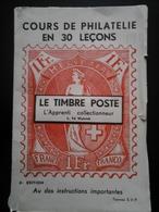 LE TIMBRE POSTE - L'apprenti Collectionneur 120 Pages - Timbres