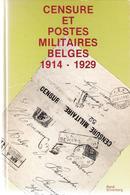 Littérature - CENSURE ET POSTESMILITAIRES BELGES 1914-1929 De René SILVERNERG. - Weltkrieg 1914-18