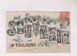 CPA    DPT 31 UN SOUVENIR DE TOULOUSE - Toulouse