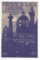 Partition Musicale Ancienne , Vienne ô Ville Exquise ,André Mauprey ,Rudolf Sieczynski , Frais Fr 1.55 E - Scores & Partitions