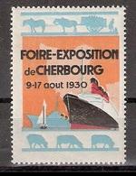 Vignetten Reklamemarken Frankreich France : Foire-Exposition De Cherbourg 1930 ** Schiffe Pferde - Erinnofilia