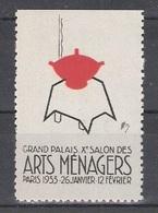 Vignetten Reklamemarken Frankreich France : X. Salon Des Arts Menagers Paris 1933 ** - Erinnophilie