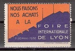 Vignetten Reklamemarken Frankreich France : Foire Internationale De Lyon 1932 ** - Erinnophilie