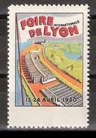 Vignetten Reklamemarken Frankreich France : Foire Internationale De Lyon 1950 ** - Erinnophilie