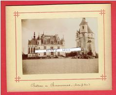 PHOTOGRAPHIE VERS 1880 CHATEAU DE CHENONCEAU INDRE ET LOIRE - Lugares