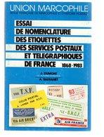 Union Marcophile : Essai De Nomenclature Des Etiquettes Des Services Postaux 1984 état Neuf - Autres