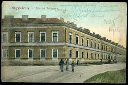 NAGYKÁROLY 1908. Honvéd Laktanya Régi Képeslap - Hungría