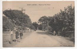 33.1124/ CASSY LANTON - Place Du Pin Franc - France