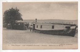 33.1130/ CAP FERRET - Pontons - Habitation De Marins - France