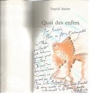 Dédicace De Ingrid Astier - Quai Des Enfers - Books, Magazines, Comics