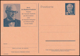 Dr. Walther Friedrich Präsident Der Deutschen Akademie Völkerkongress Für Den Frieden, 12 Pf  Bildpostkarte *, DDR P52 - [6] República Democrática