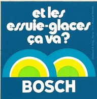 Autocollant - Automobiles - BOSCH - Et Les Essuie-glaces ça Va ? - 8 X 8 Cm - - Stickers