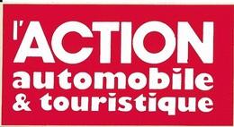 Autocollant - L'ACTION Automobile Et Touristique - 10 X 5 Cm - - Stickers