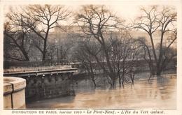 ¤¤   -  Inondation De PARIS En 1910     -  Carte-Photo  -  Le Pont-Neuf  -  L'Ile Du Vert-Galant   -   ¤¤ - Arrondissement: 01