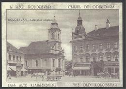 Romania, Cluj, Kolozsvar,  Lutheran Church,1910,  Reprint. - Roumanie