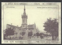 Romania, Cluj, Kolozsvar,  Reformed Church,1910,  Reprint. - Roumanie