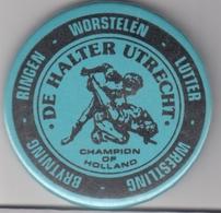 Badge Wrestling Club De Halter Utrecht Champion Of Holland Netherlands - Lotta