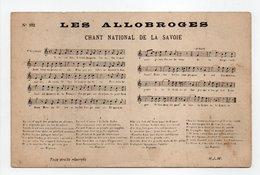 - CPA MUSIQUE - LES ALLOBROGES - CHANT NATIONAL DE LA SAVOIE - Edition H. J. W. - - Musique Et Musiciens