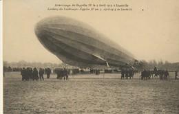 C P - ATTERRISSAGE DU ZEPPELIN IV LE 3 AVRIL 1913 A LUNÉVILLE - REPRODUCTION - C'ÉTAIT LA FRANCE - - Airships