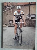 Robert MILLAR  Cycliste PEUGEOT MICHELIN 1983 Autographe - Cyclisme