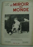 LE MIROIR DU MONDE - N°116 - 21 Mai 1932 - 23 Scans - Fils Lindbergh / Leptis Magna / Gaby Morlay / Guides De Montagnes - Books, Magazines, Comics