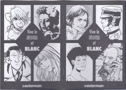 Casterman Vive Le Noir Et Blanc (Schuiten Pratt Comès Sokal Rosinski Muñoz Tardi Manara) - Livres, BD, Revues