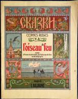 "Contes Russes -  "" L' Oiseau De Feu "" - Images De I. Bilibine - Éditions De La Farandole . - Autres"