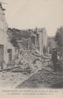 Evènements - Tremblement De Terre Du 11 Juin 1909 - Saint-Cannat - Soldats Fouillant Les Ruines - Catástrofes