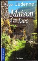 Roger Judenne - La Maison D'en Face - Terre De Poche  / Éditions De Borée - ( 2009 ) . - Livres, BD, Revues