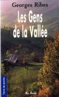 Georges Ribes - Les Gens De La Vallée - Terre De Poche  / Éditions De Borée - ( 2007 ) . - Livres, BD, Revues