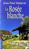 Jean-Paul Malaval - La Rosée Blanche - Terre De Poche  / Éditions De Borée - ( 2004 ) . - Livres, BD, Revues
