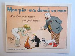 Chromo Chromos Alcool Ricqles Saint Ouen Illustrateur Gerbault Mon Pèr M'a Donné Un Mari Chat Chien - Chromos