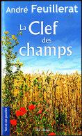 André Feuillerat - La Clef Des Champs - Terre De Poche  N° 97 - Éditions De Borée - ( 2008 ) . - Livres, BD, Revues
