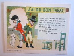 Chromo Chromos Alcool Ricqles Saint Ouen Illustrateur Gerbault J'ai Du Bon Tabac Chien - Chromos