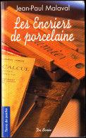 Jean-Paul Malaval - Les Encriers De Porcelaine - Terre De Poche  N° 31 - Éditions De Borée - ( 2004 ) . - Livres, BD, Revues
